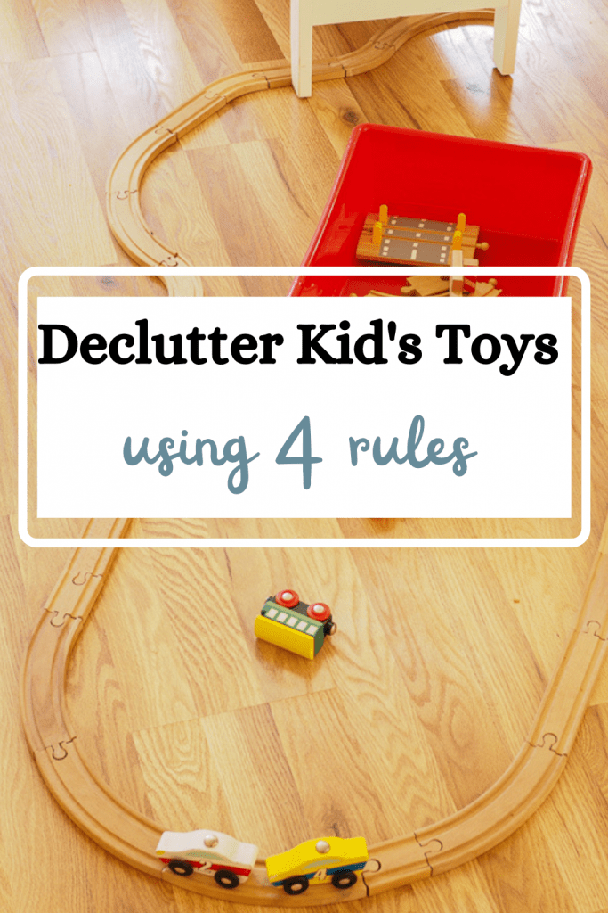 declutter kids toys using 4 rules